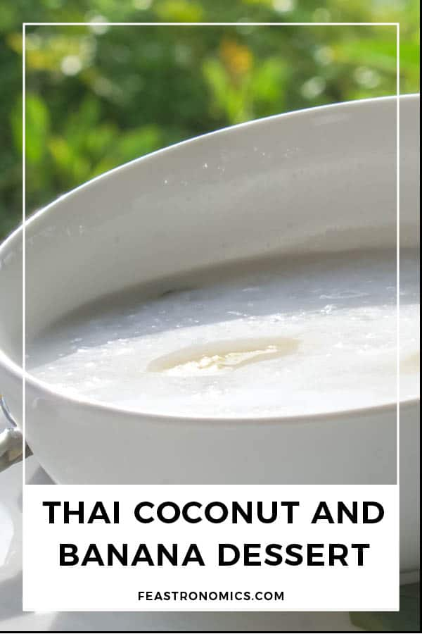 Thai Coconut and Banana Dessert